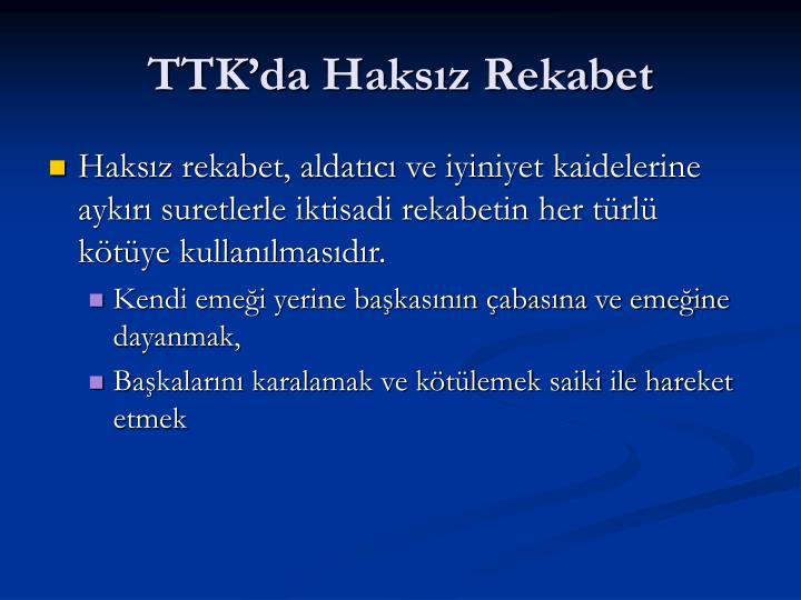 TTKda Haksz Rekabet