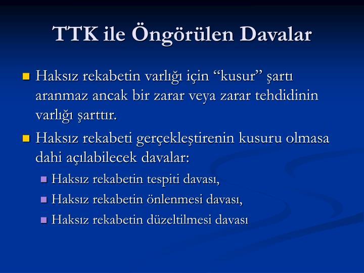 TTK ile Öngörülen Davalar