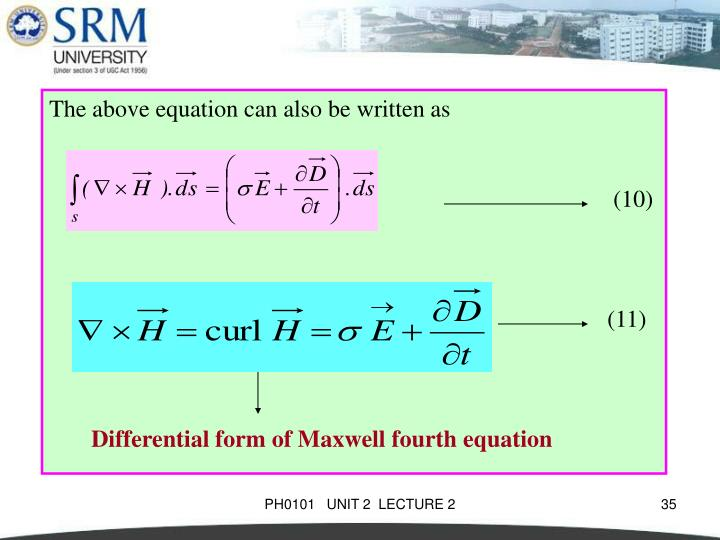 The above equation can also be written as