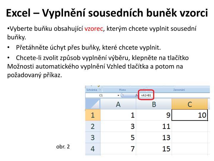 Excel – Vyplnění sousedních buněk vzorci