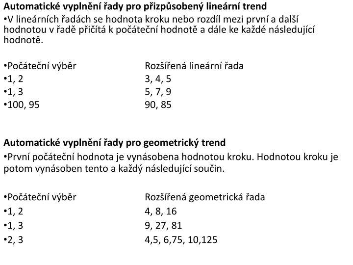 Automatické vyplnění řady pro geometrický trend