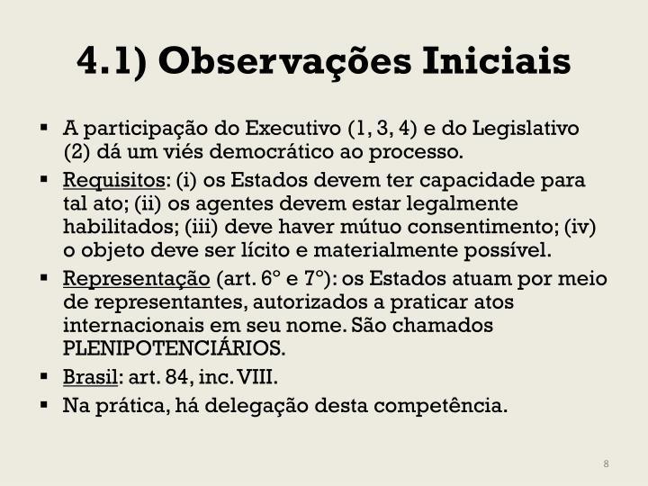 4.1) Observações Iniciais