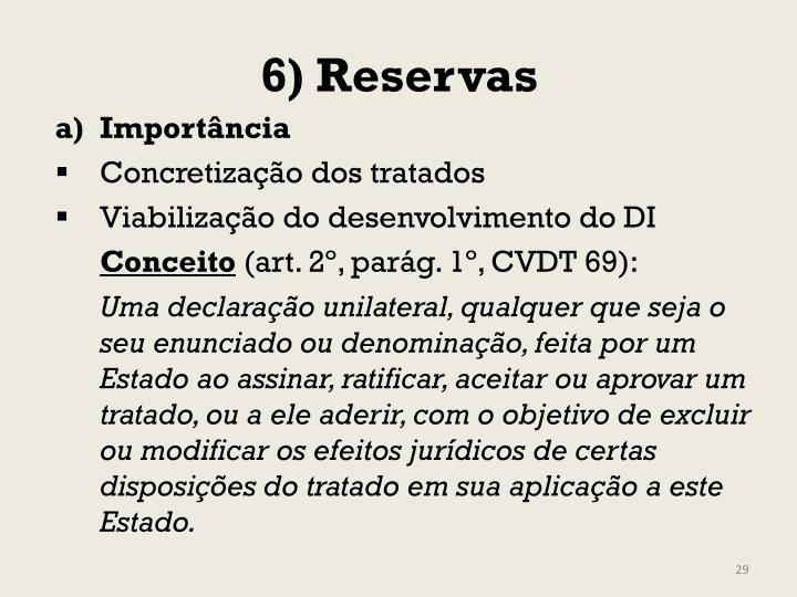 6) Reservas