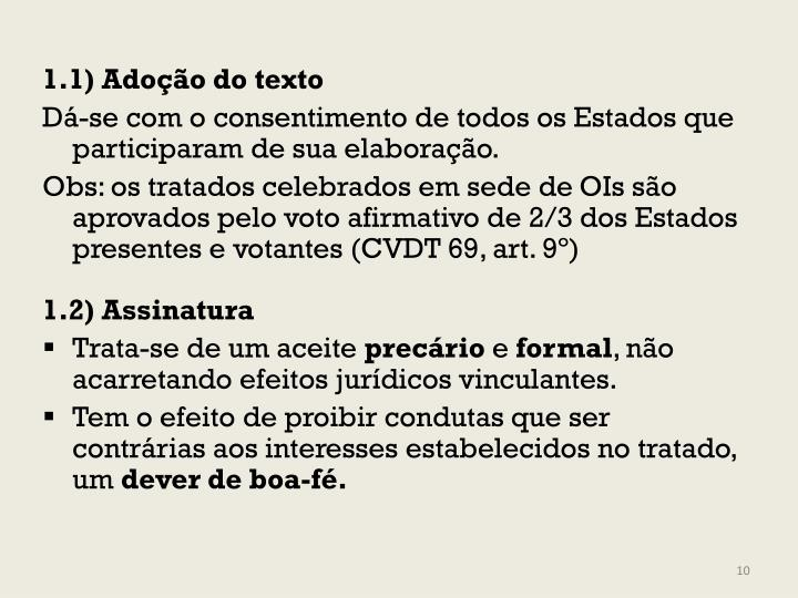 1.1) Adoção do texto