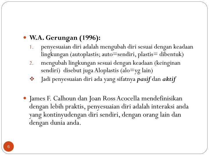 W.A. Gerungan (1996):
