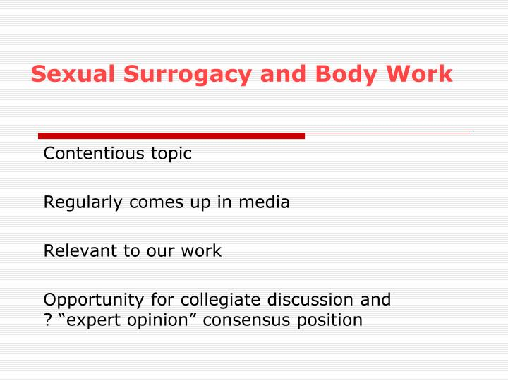 Sexual Surrogacy and Body Work