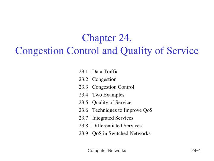 Chapter 24 congestion control and quality of service