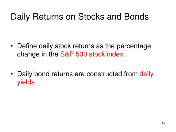 Daily Returns on Stocks and Bonds