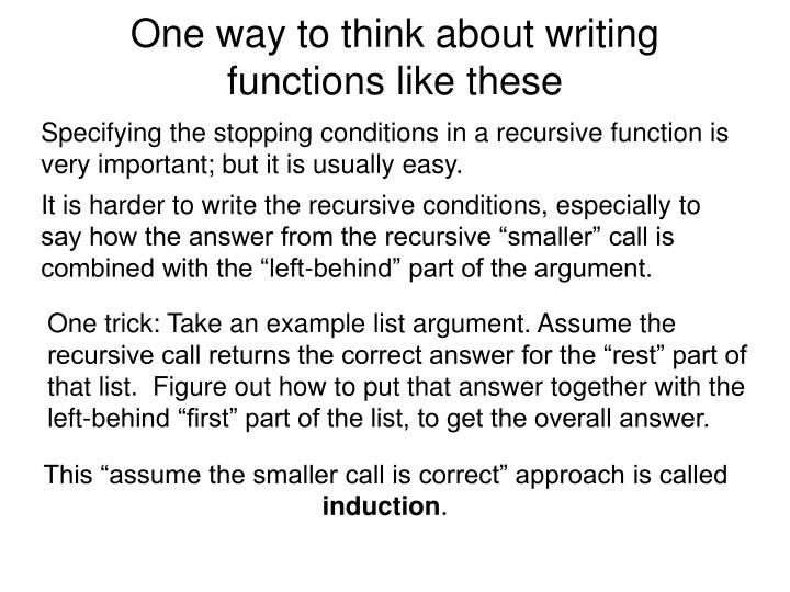 One way to think about writing functions like these