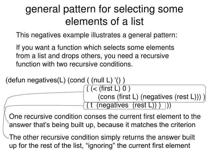 General pattern for selecting some elements of a list