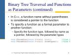 binary tree traversal and functions as parameters continued