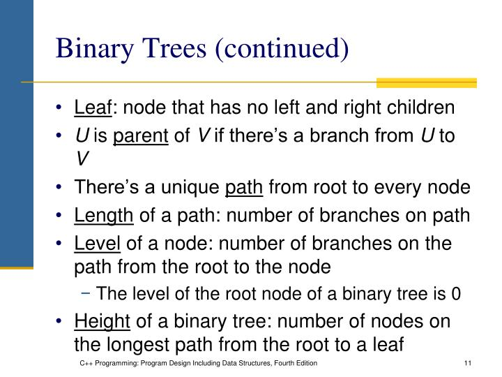 Binary Trees (continued)
