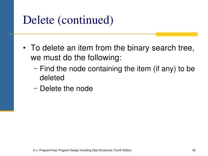 Delete (continued)