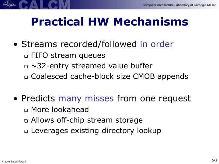 Practical HW Mechanisms