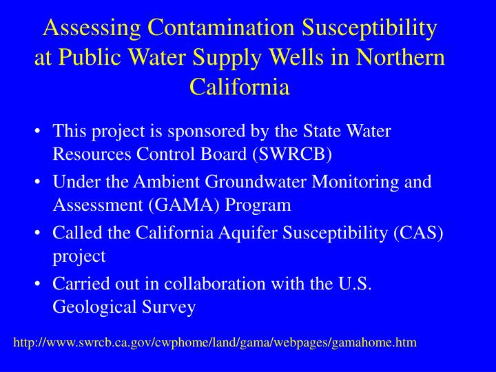 Assessing Contamination Susceptibility at Public Water Supply Wells in Northern California
