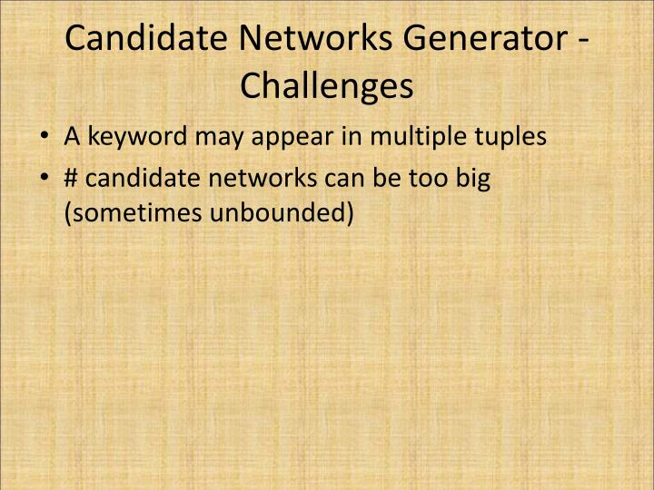 Candidate Networks Generator - Challenges