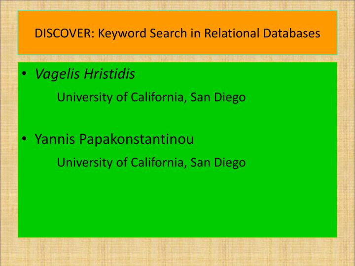 DISCOVER: Keyword Search in Relational Databases