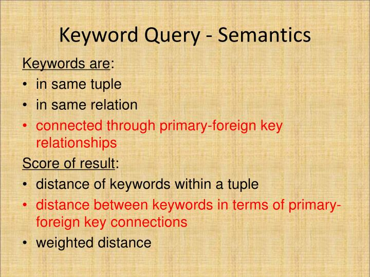 Keyword Query - Semantics