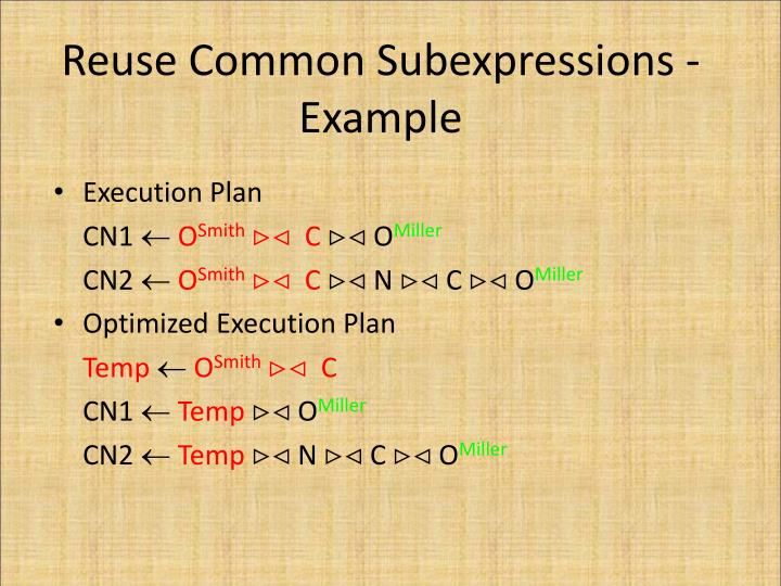 Reuse Common Subexpressions - Example