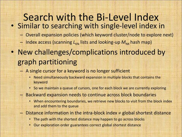 Search with the Bi-Level Index