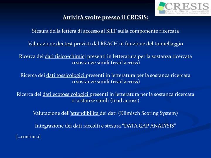 Attività svolte presso il CRESIS: