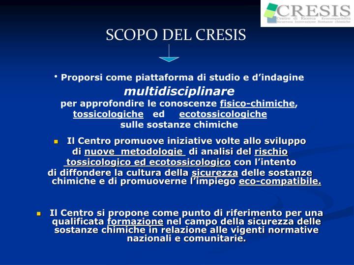 SCOPO DEL CRESIS