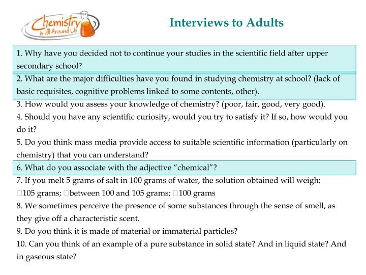 Interviews to Adults