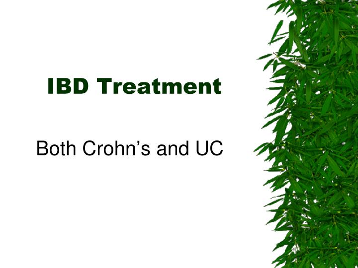 Both Crohn's and UC