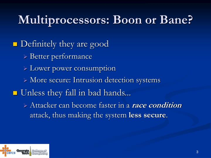 Multiprocessors boon or bane