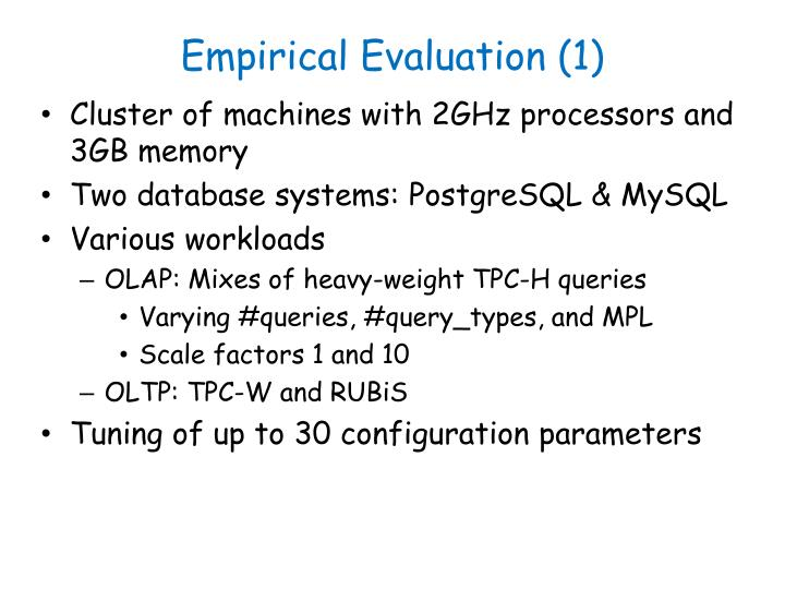 Empirical Evaluation (1)