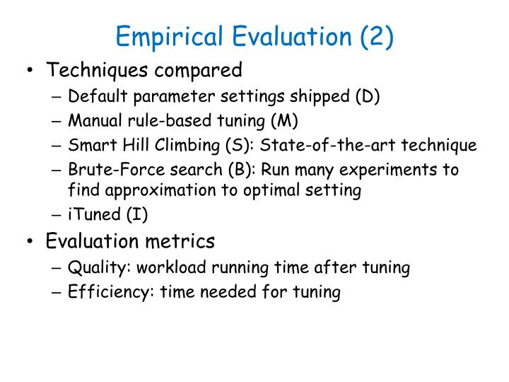 Empirical Evaluation (2)