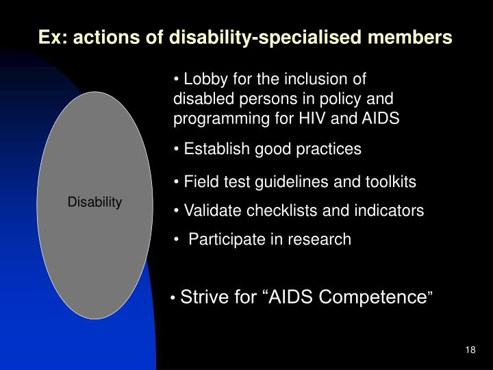 Ex: actions of disability-specialised members