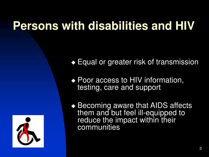Persons with disabilities and hiv