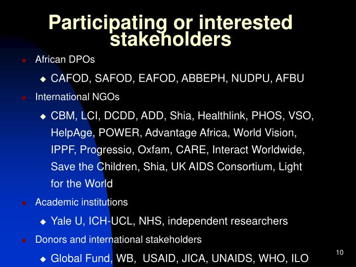 Participating or interested stakeholders
