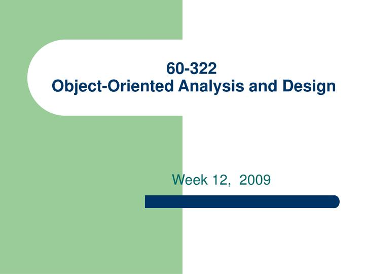 60 322 object oriented analysis and design