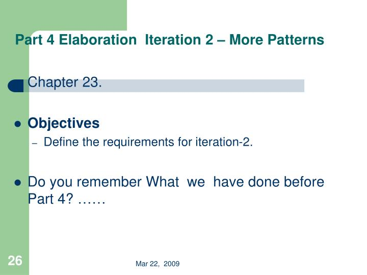 Part 4 Elaboration  Iteration 2 – More Patterns