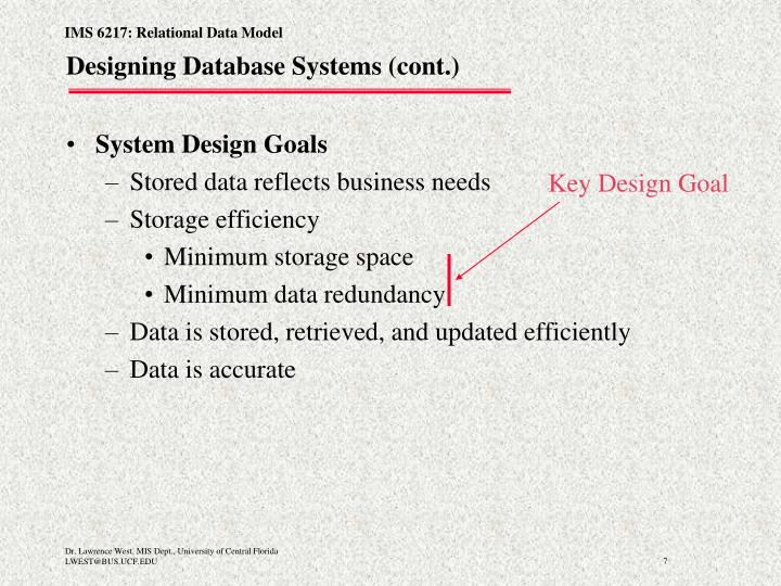 Designing Database Systems (cont.)