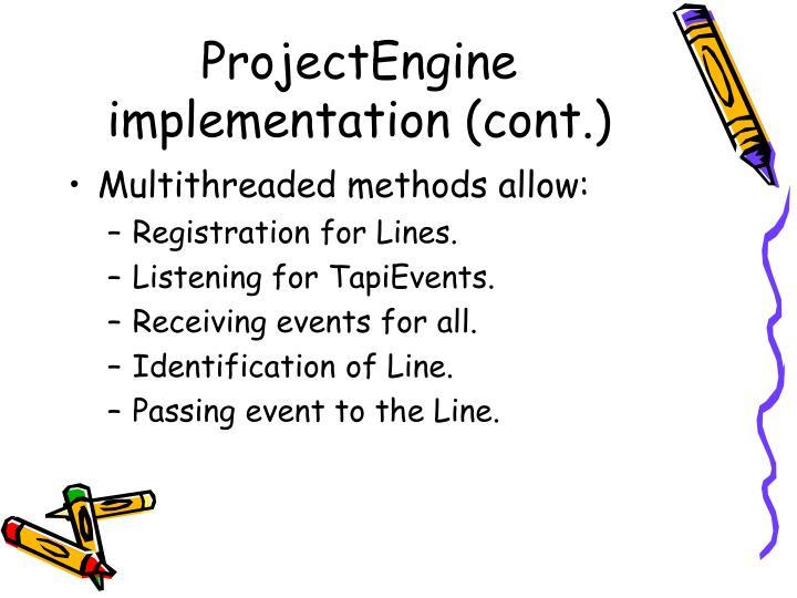 ProjectEngine implementation (cont.)