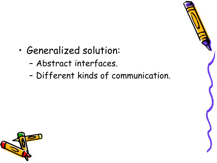 Generalized solution: