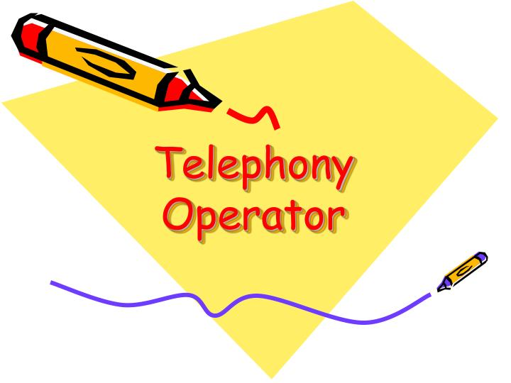 Telephony Operator