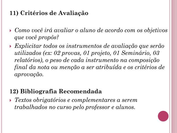 11) Critérios de Avaliação