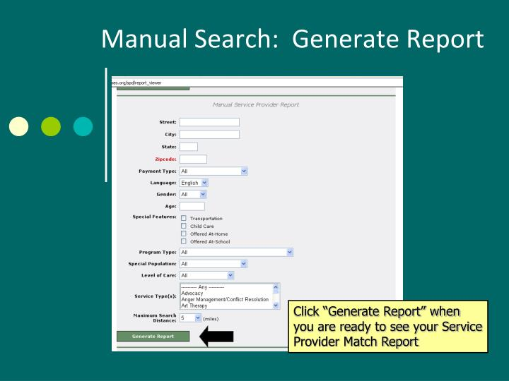Manual Search:  Generate Report