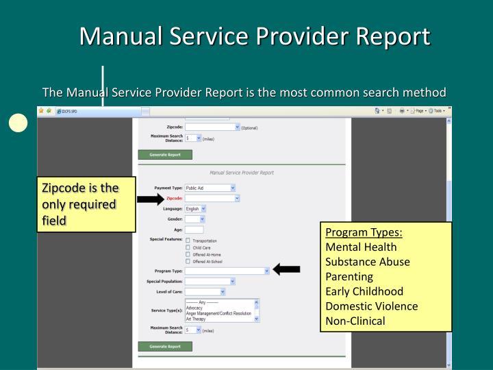 Manual Service Provider Report