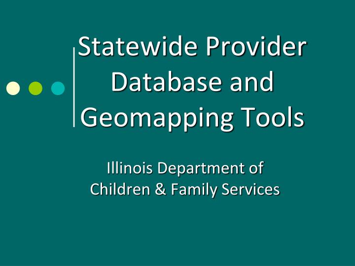 Statewide Provider Database and