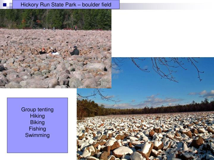 Hickory Run State Park – boulder field
