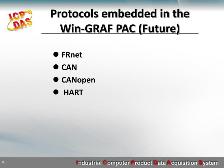 Protocols embedded in the Win-GRAF PAC (Future)