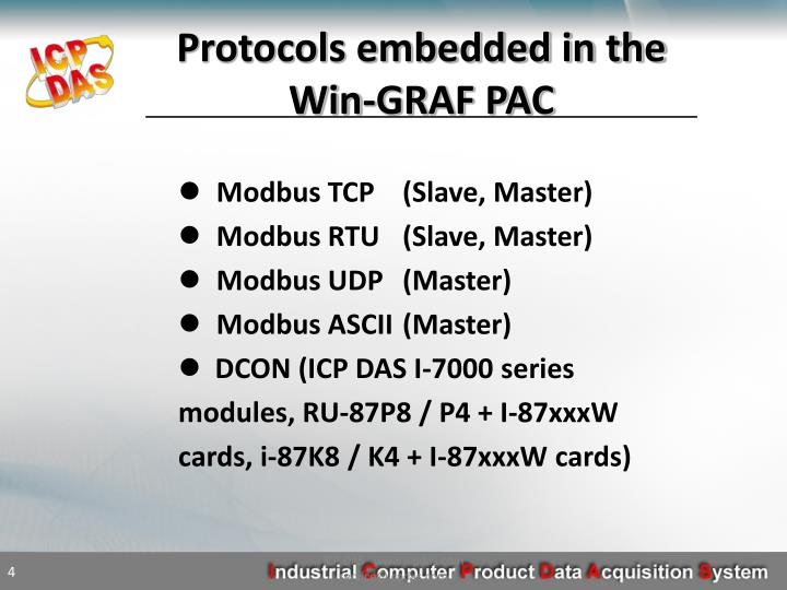 Protocols embedded in the Win-GRAF PAC