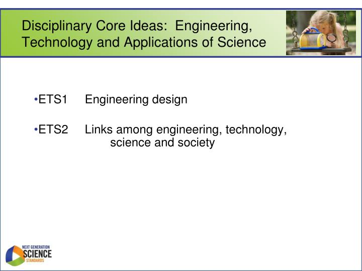 Disciplinary Core Ideas:  Engineering,