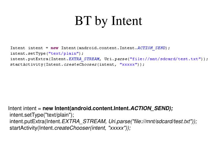 BT by Intent