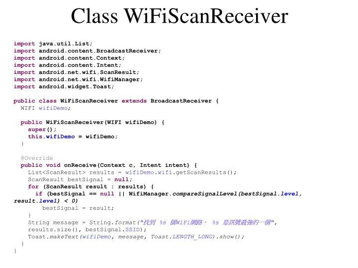 Class WiFiScanReceiver